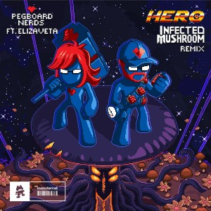 تصویر Pegboard Nerds – Hero (Infected Mushroom Remix)