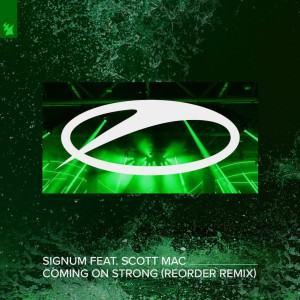 Signum vs. Scott Mac - Coming On Strong (ReOrder Remix)