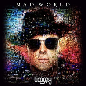 Timmy Trumpet – Mad World Album Download