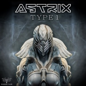 Astrix – Type 1 (Paradox Side Remix)