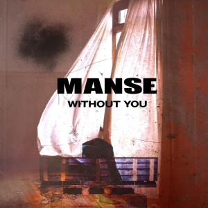 Manse – Without You