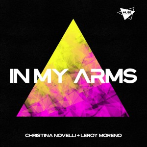 آهنگ ترنس از Christina Novelli & Leroy Moreno بنام In My Arms