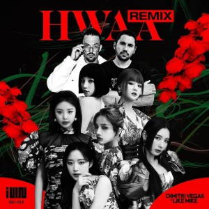 آهنگ برزلین بیس از G I-DLE بنام HWAA (Dimitri Vegas & Like Mike Remix)