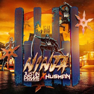 آهنگ الکتروهاوس از  Justin Prime x Husman بنام Ninja