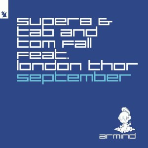 دانلود آهنگ ترنس از Super8 & Tab and Tom Fall ft. London Thor بنام September