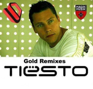 Tiesto - Tiёsto's Gold Remixes