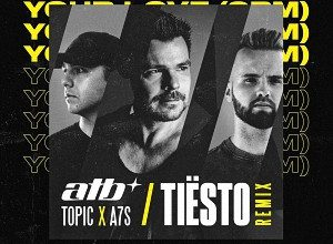 ATB feat. Topic & A7S - Your Love (Tiesto Remix)