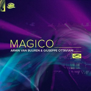 آهنگ ترنس از Armin van Buuren & Giuseppe Ottaviani بنام Magico