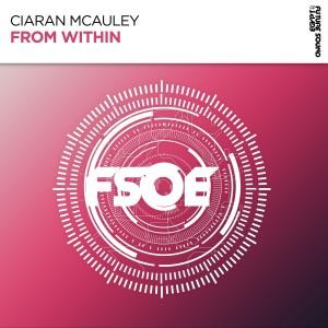 آهنگ آپلیفتینگ ترنس از Ciaran McAuley بنام From Within