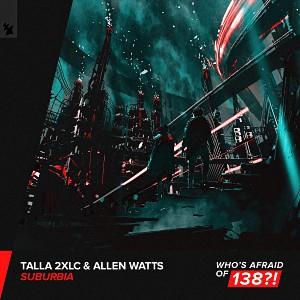 آهنگ ترنس از Talla 2XLC & Allen Watts بنام Suburbia