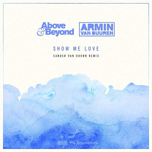 دانلود آهنگ ترنس Above & Beyond vs. Armin van Buuren – Show Me Love