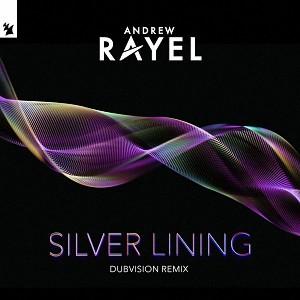 دانلود آهنگ پراگرسیو هاوس از Andrew Rayel بنام Silver Lining (DubVision Remix)