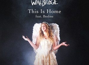 Ashley Wallbridge feat. Bodine - This Is Home