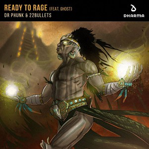 Dr Phunk & 22Bullets Feat. GHOST - Ready To Rage