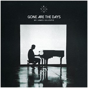 دانلود آهنگ خارجی Kygo & James Gillespie – Gone Are The Days