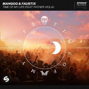 Mangoo & Faustix - Time Of My Life