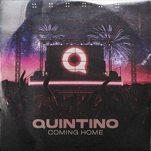 Quintino – Coming Home