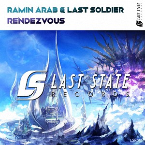 دانلود آهنگ ترنس Ramin Arab & Last Soldier – Rendezvous