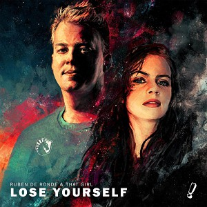 Ruben De Ronde & That Girl – Lose Yourself