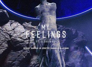 Serhat Durmus - My Feelings (Dimitri Vangelis & Wyman Remix)
