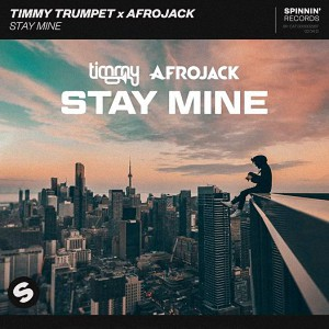 Timmy Trumpet x Afrojack – Stay Mine