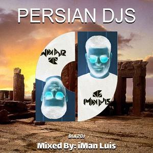 دانلود پادکست جدید آلبوم Persian Djs 10 از iMan Luis