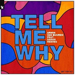دانلود آهنگ خارجی از Armin van Buuren feat. Sarah Reeves بنام Tell Me Why