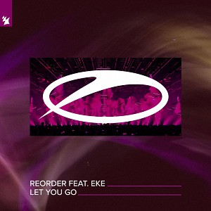 ReOrder feat Eke - Let You Go
