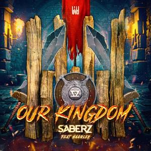 SaberZ - Our Kingdom