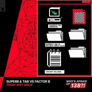 دانلود آهنگ ترنس از Super8 & Tab vs Factor B بنام From Way Back
