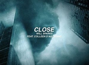 Will Sparks & Colleen D'Agostino - Close