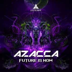 Azacca - Future Is Now
