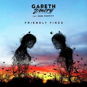 Gareth Emery feat. Dani Poppitt – Friendly Fires