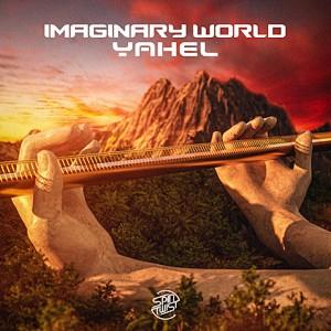 دانلود آهنگ Yahel بنام Imaginary World