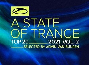 A STATE OF TRANCE TOP 20 2021 VOL 2