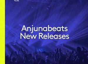 Anjunabeats New Releases August 2021