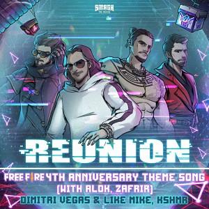 Dimitri Vegas & Like Mike feat. KSHMR vs. Alok & Zafrir – Reunion