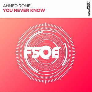 Ahmed Romel – You Never Know