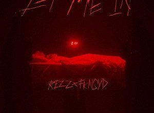 Rezz - Let Me In